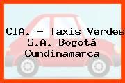 CIA. - Taxis Verdes S.A. Bogotá Cundinamarca