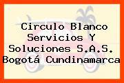 Circulo Blanco Servicios Y Soluciones S.A.S. Bogotá Cundinamarca