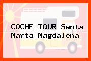 COCHE TOUR Santa Marta Magdalena