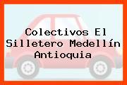 Colectivos El Silletero Medellín Antioquia