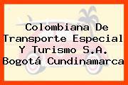 Colombiana De Transporte Especial Y Turismo S.A. Bogotá Cundinamarca