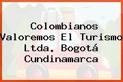Colombianos Valoremos El Turismo Ltda. Bogotá Cundinamarca