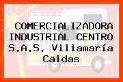 Comercializadora Industrial Centro S.A.S. Villamaría Caldas