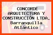 CONCORDE ARQUITECTURA Y CONSTRUCCIÓN LTDA. Barranquilla Atlántico