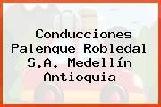 Conducciones Palenque Robledal S.A. Medellín Antioquia