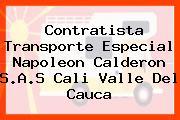 Contratista Transporte Especial Napoleon Calderon S.A.S Cali Valle Del Cauca