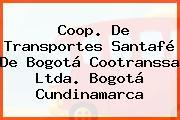 Coop. De Transportes Santafé De Bogotá Cootranssa Ltda. Bogotá Cundinamarca