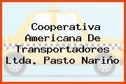 Cooperativa Americana De Transportadores Ltda. Pasto Nariño