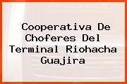 Cooperativa De Choferes Del Terminal Riohacha Guajira