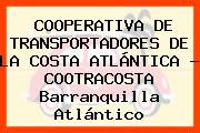 COOPERATIVA DE TRANSPORTADORES DE LA COSTA ATLÁNTICA - COOTRACOSTA Barranquilla Atlántico