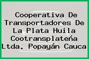 Cooperativa De Transportadores De La Plata Huila Cootransplateña Ltda. Popayán Cauca
