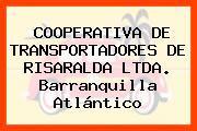 COOPERATIVA DE TRANSPORTADORES DE RISARALDA LTDA. Barranquilla Atlántico