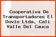 Cooperativa De Transportadores El Dovio Ltda. Cali Valle Del Cauca