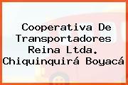 Cooperativa De Transportadores Reina Ltda. Chiquinquirá Boyacá