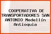 COOPERATIVA DE TRANSPORTADORES SAN ANTONIO Medellín Antioquia