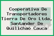 Cooperativa De Transportadores Tierra De Oro Ltda. Santander De Quilichao Cauca
