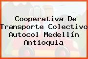 Cooperativa De Transporte Colectivo Autocol Medellín Antioquia