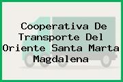 Cooperativa De Transporte Del Oriente Santa Marta Magdalena