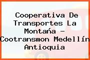 Cooperativa De Transportes La Montaña - Cootransmon Medellín Antioquia