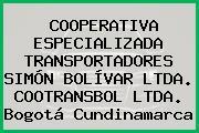 COOPERATIVA ESPECIALIZADA TRANSPORTADORES SIMÓN BOLÍVAR LTDA. COOTRANSBOL LTDA. Bogotá Cundinamarca