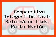 Cooperativa Integral De Taxis Belalcázar Ltda. Pasto Nariño