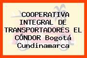 COOPERATIVA INTEGRAL DE TRANSPORTADORES EL CÓNDOR Bogotá Cundinamarca