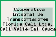 Cooperativa Integral De Transportadores Florida Cali Ltda. Cali Valle Del Cauca