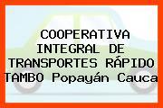 Cooperativa Integral De Transportes Rápido Tambo Popayán Cauca