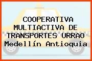 COOPERATIVA MULTIACTIVA DE TRANSPORTES URRAO Medellín Antioquia