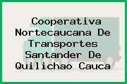 Cooperativa Nortecaucana De Transportes Santander De Quilichao Cauca
