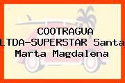 COOTRAGUA LTDA-SUPERSTAR Santa Marta Magdalena