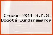 Crecer 2011 S.A.S. Bogotá Cundinamarca