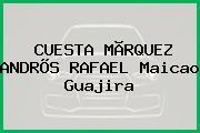 CUESTA MÃRQUEZ ANDRÕS RAFAEL Maicao Guajira