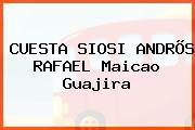 CUESTA SIOSI ANDRÕS RAFAEL Maicao Guajira