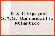 D & C Equipos S.A.S. Barranquilla Atlántico