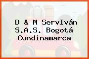 D & M ServIván S.A.S. Bogotá Cundinamarca