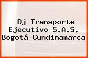 Dj Transporte Ejecutivo S.A.S. Bogotá Cundinamarca