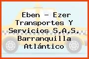 Eben - Ezer Transportes Y Servicios S.A.S. Barranquilla Atlántico