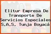 Elitur Empresa De Transporte De Servicios Especiales S.A.S. Tunja Boyacá