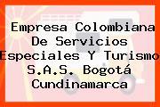 Empresa Colombiana De Servicios Especiales Y Turismo S.A.S. Bogotá Cundinamarca