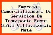 Empresa Comercializadora De Servicios De Transporte Ecost S.A.S Villavicencio Meta