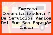 Empresa Comercializadora Y De Servicios Varios Del Sur Sas Popayán Cauca