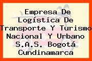 Empresa De Logística De Transporte Y Turismo Nacional Y Urbano S.A.S. Bogotá Cundinamarca