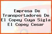 Empresa De Transportadores De El Copey Cuya Sigla El Copey Cesar