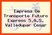 Empresa De Transporte Futuro Express S.A.S. Valledupar Cesar
