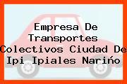 Empresa De Transportes Colectivos Ciudad De Ipi Ipiales Nariño