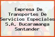 EMPRESA DE TRANSPORTES DE SERVICIOS ESPECIALES S.A. Bucaramanga Santander