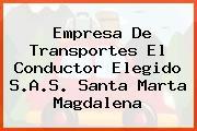 Empresa De Transportes El Conductor Elegido S.A.S. Santa Marta Magdalena