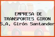 EMPRESA DE TRANSPORTES GIRON S.A. Girón Santander