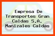 Empresa De Transportes Gran Caldas S.A. Manizales Caldas